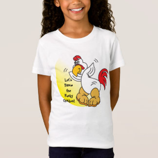 Let's Dance the Funky Chicken T-Shirt