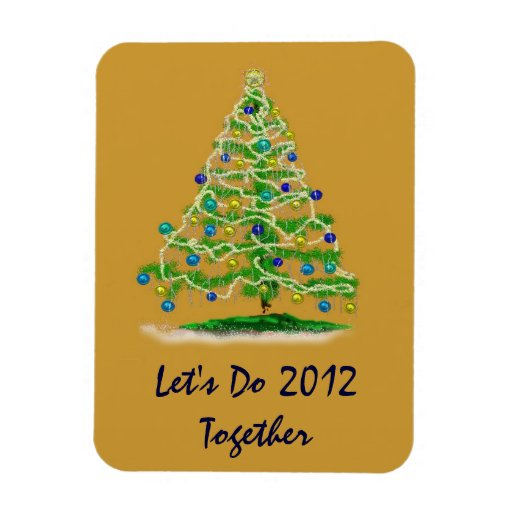 Let's Do 2012 Together Christmas Tree Rectangle Magnet