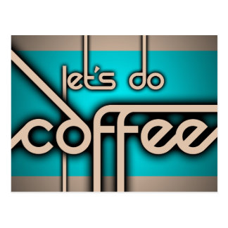 let's do coffee postcard