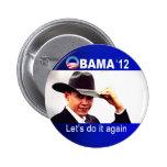Let's do it again! Cowboy Barack Obama 2012 Pins