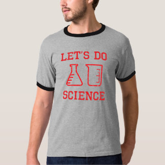 Let's Do Science (red design) T-Shirt