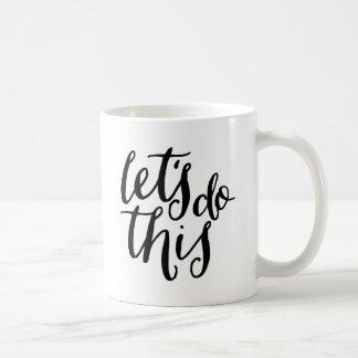 Let's Do This Basic White Mug