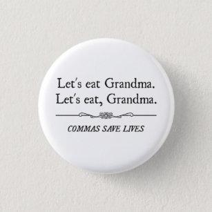 Let's Eat Grandma Commas Save Lives 3 Cm Round Badge