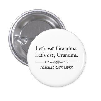 Let's Eat Grandma Commas Save Lives 3 Cm Round Badge