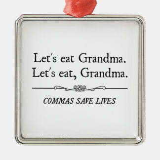 Let's Eat Grandma Commas Save Lives Christmas Ornament