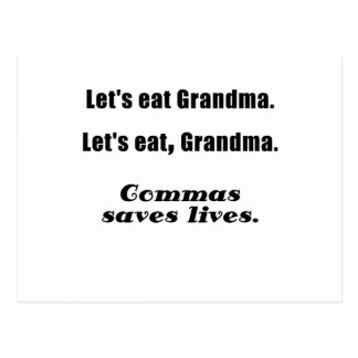 Lets Eat Grandma Commas Save Lives Post Card