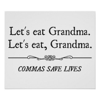 Let's Eat Grandma Commas Save Lives Poster