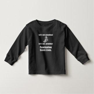 Lets Eat Grandma Toddler T-Shirt