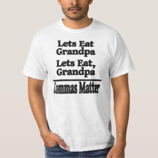 Let's Eat Grandpa - Commas Matter T-Shirt