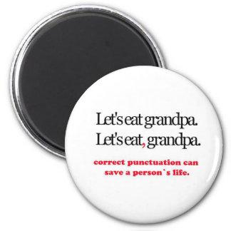 Let's Eat Grandpa Magnet