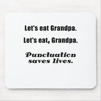 Let's Eat Grandpa Punctuation Saves Lives Mousepad