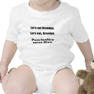 Let's Eat Grandpa Punctuation Saves Lives T Shirt