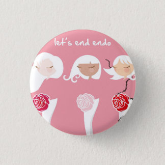 Let's End Endo 3 Cm Round Badge