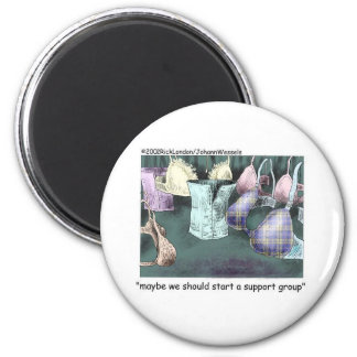 Lets Form A Support Group Funny Gifts & Tees 6 Cm Round Magnet