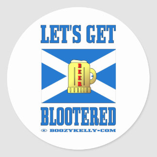 Let's Get Blootered Sticker