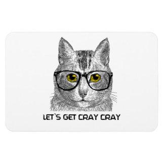 Let's Get Cray Cray Magnet