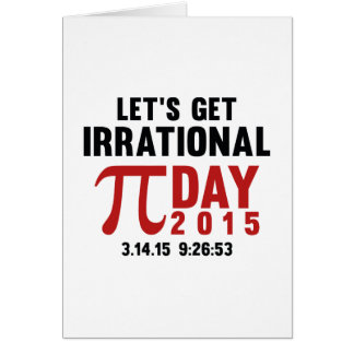 Let's Get Irrational Greeting Card