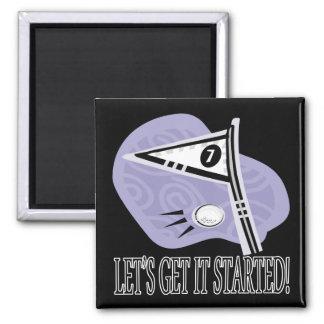 Lets Get It Started Square Magnet