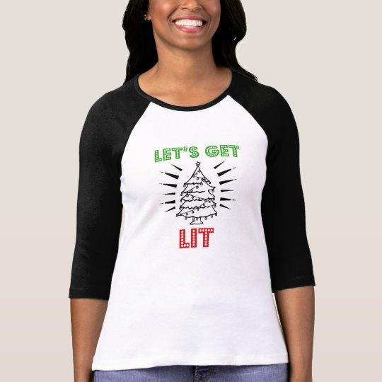 Let's get lit funny saying christmas shirt