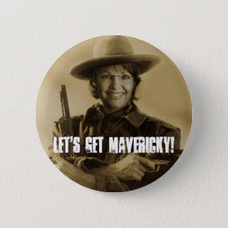 Let's Get Mavericky! 6 Cm Round Badge