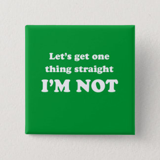 Lets get one thing straight 15 cm square badge