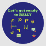 Let's Get Ready To Rally Round Sticker