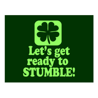 Lets Get Ready To Stumble Postcard