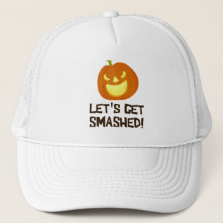 Let's Get Smashed Halloween Party Trucker Hat