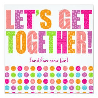 Great Letu0026#39;s Get Together! Card