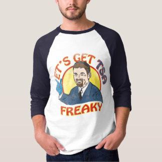Let's Get TSA Freaky T-Shirt