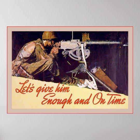 Let's Give Him Enough ~ Vintage World War