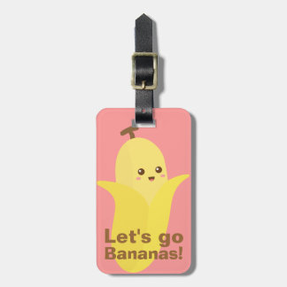 Let's go Bananas with this cute and happy banana Luggage Tag
