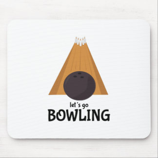 Let's Go Bowling Mouse Pad