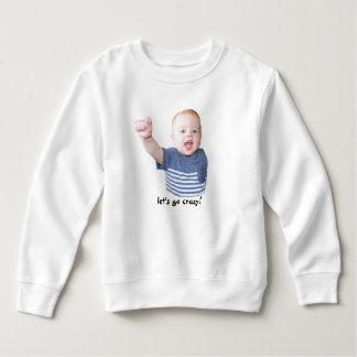 Let's Go Crazy Sweatshirt