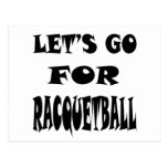 Let's Go For RACQUETBALL Postcard