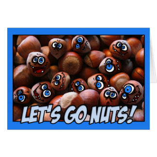 let's go nuts! greeting card