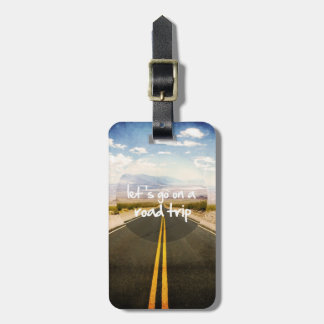 Let's go on a road trip luggage tag