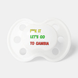 Let's Go To Gambia. Baby Pacifier