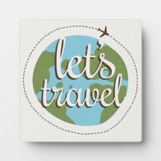 Lets Go Travel Display Plaque