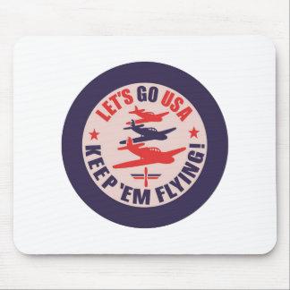 Lets go USA Keep em flying Mouse Pads