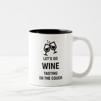 LET'S GO WINE TASTING ON THE COUCH Two-Tone MUG
