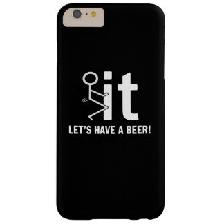 LET'S HAVE A BEER BARELY THERE iPhone 6 PLUS CASE