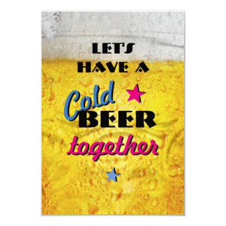 Let's have a Cold Beer together Card