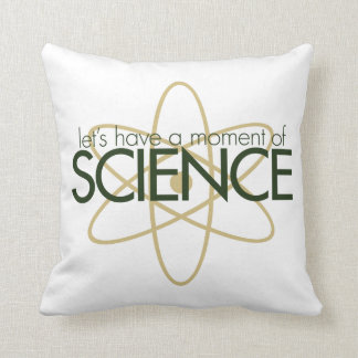 Let's have a moment of SCIENCE Cushion
