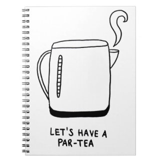 Let's Have a Par-Tea Notebooks