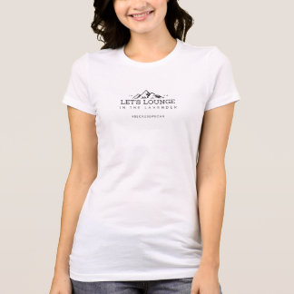 Let's Lounge T-Shirt
