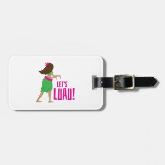 Lets Luau Bag Tag