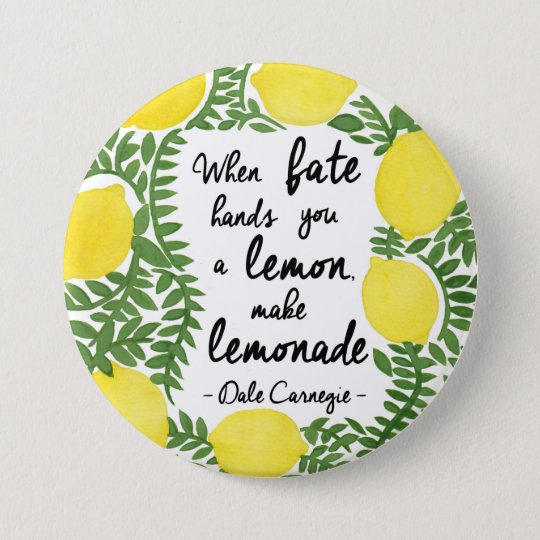 Let's Make Lemonade 7.5 Cm Round Badge