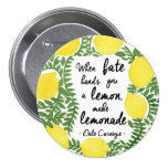Let's Make Lemonade 7.5 Cm Round Badge