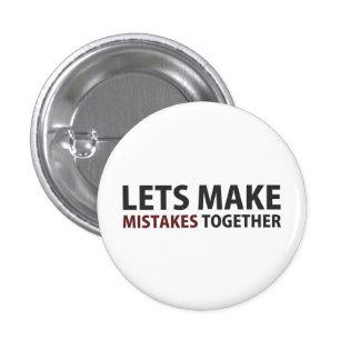 Lets Make Mistakes Together 3 Cm Round Badge